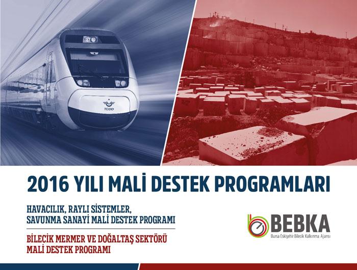 BEBKA 2016 YILI MALİ DESTEK PROGRAMLARI AÇIKLANDI